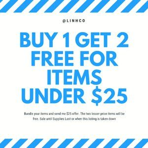 Buy One Get TWO FREE for items under $25 Sale